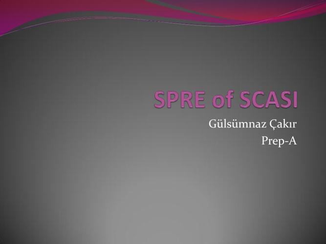 SPRE of SCASI - Gülsümnaz Çakır
