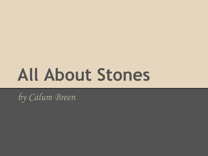 All about stones