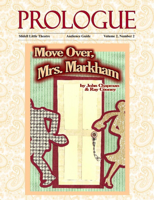 Move Over Mrs. Markham Audience Guide