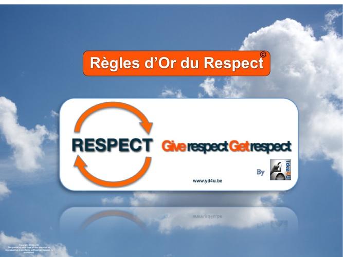 Les Règles d'Or du Respect