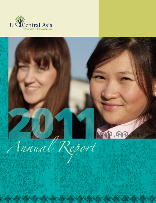 U.S.-Central Asia Education Foundation 2011 Annual Report