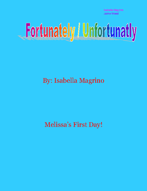 Fortunatly/Unfortunatly