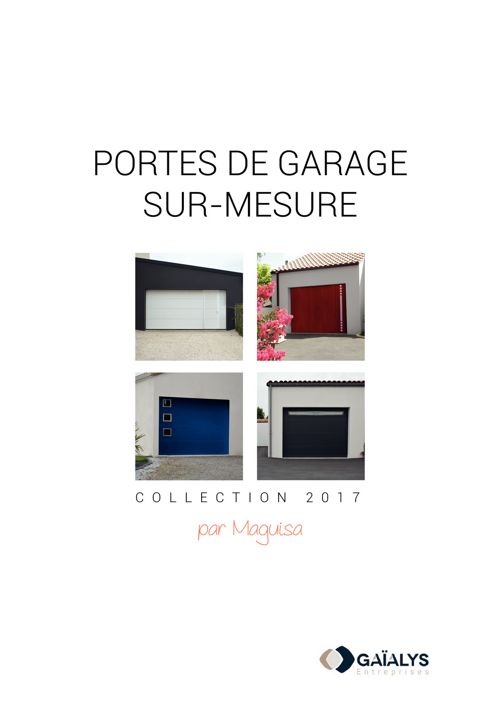 Catalogue porte de garage sur mesure MAGUISA. FlipSnack   Catalogue porte de garage    by Gaialys