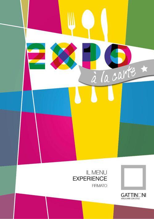 EXPO à la carte - il menu experience firmato Gruppo Gattinoni