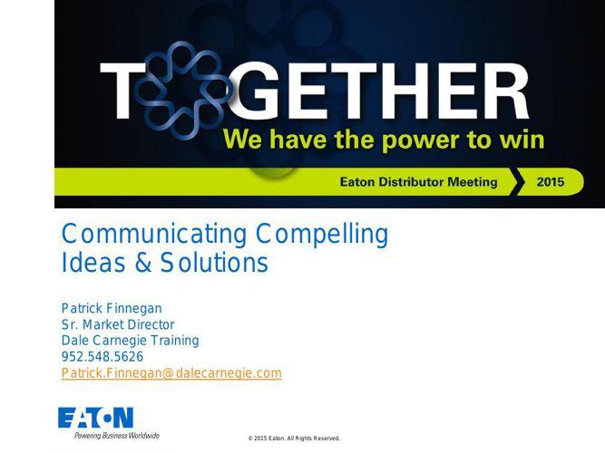 Dale Carnegie Training Eaton EDM Messaging Workshop Slides PDF