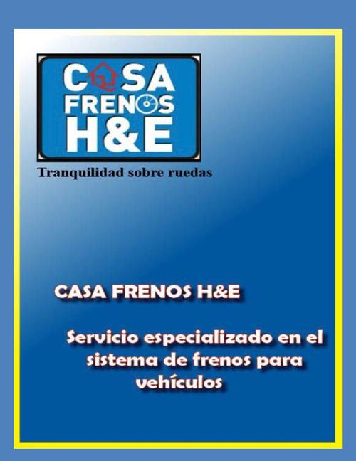 Casa Frenos H&E