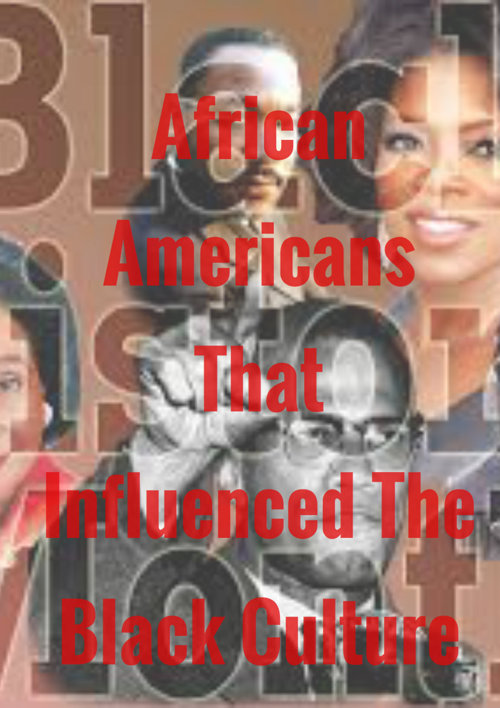 African American people that changed the world as we know it now