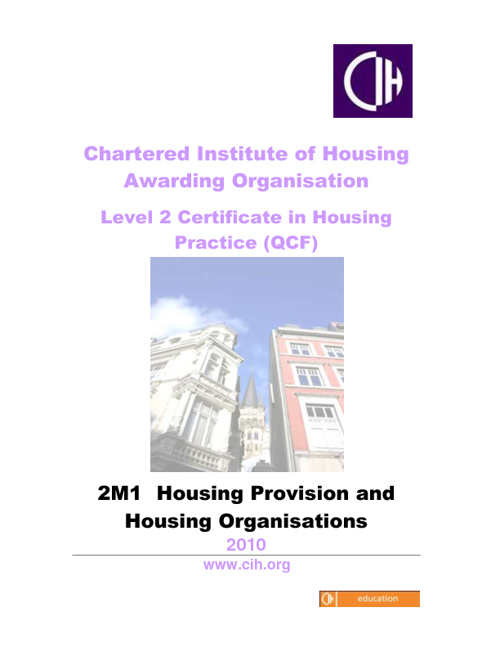 CIH - Housing Provision & Housing Organisations