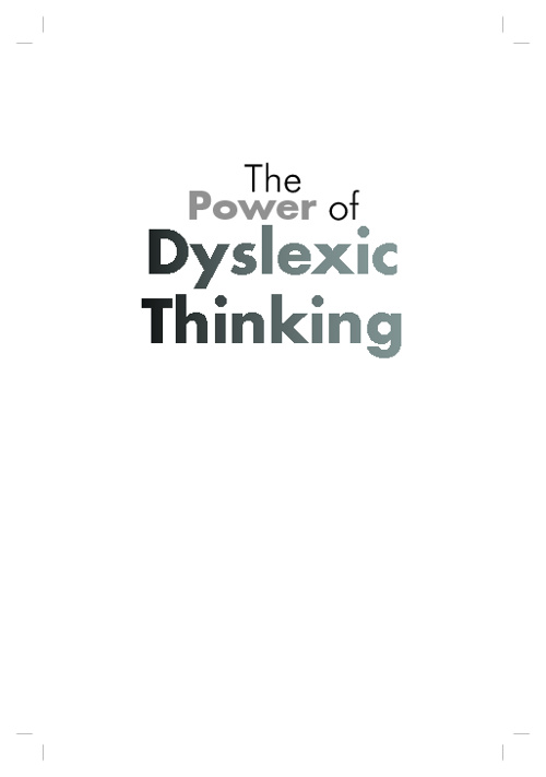 The Power of Dyslexic Thinking