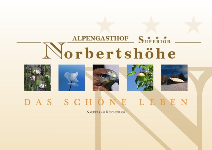 Copy of Alpengasthof Norberbertshöhe ***Superior