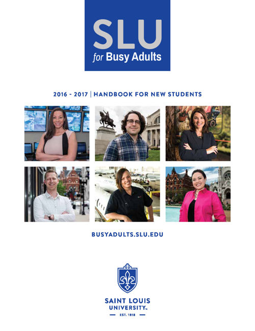 SLU School for Professional Studies - New Student Handbook 2016-