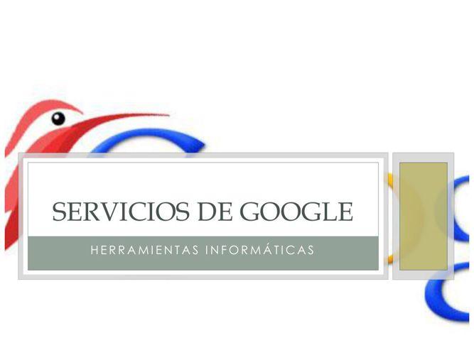 SERVICIOS DE GOOGLE- Gary Grández