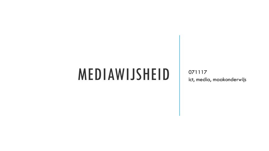 mediawijsheid 071117