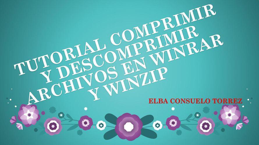 TUTORIAL COMPRIMIR Y DESCOMPRIMIR ARCHIVOS EN WINRAR Y