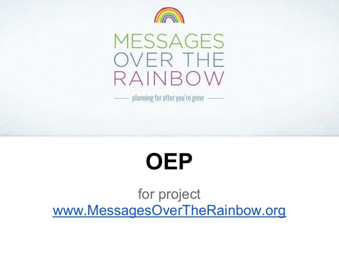 Messages over the Rainbow