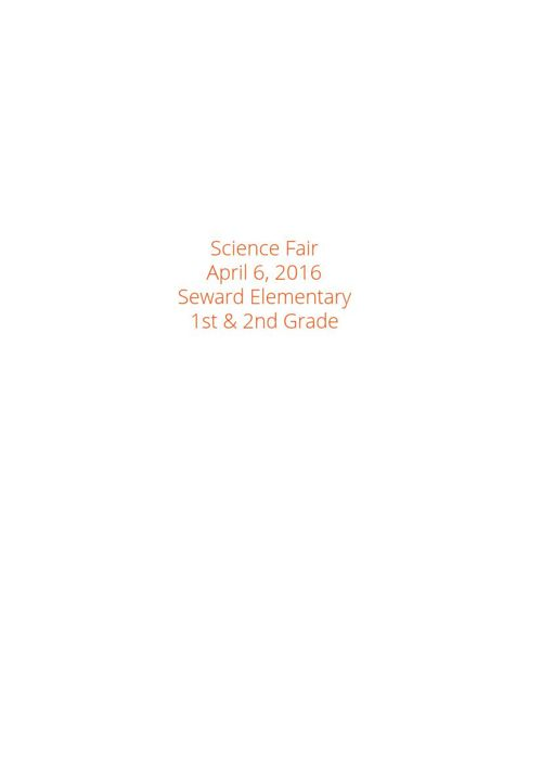 Science Fair April 2016 Seward Elementary School