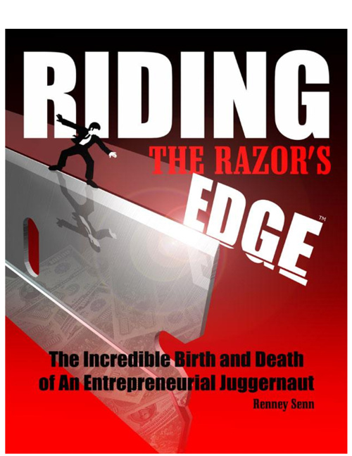 Riding the Razor's Edge