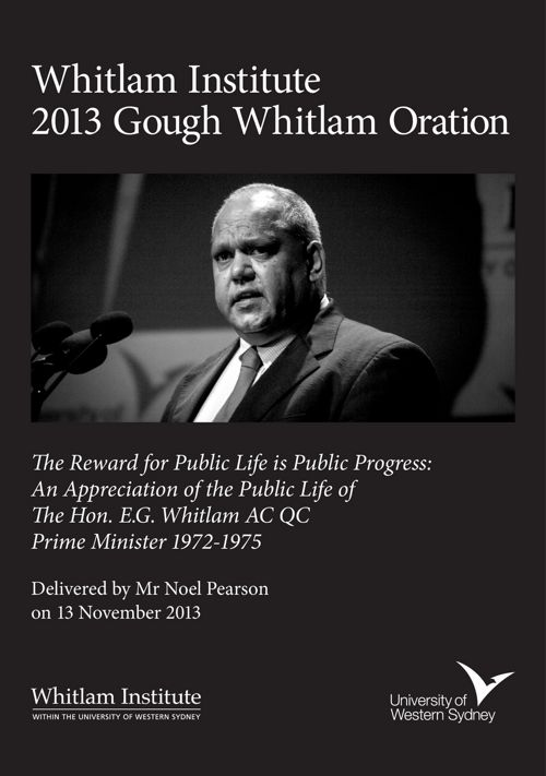 2013 Gough Whitlam Oration - Mr Noel Pearson