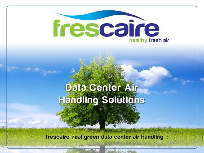 Frescaire Datacenter
