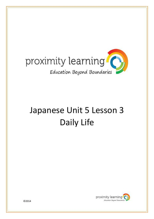JPN Unit 5 Lesson 3: Daily Life