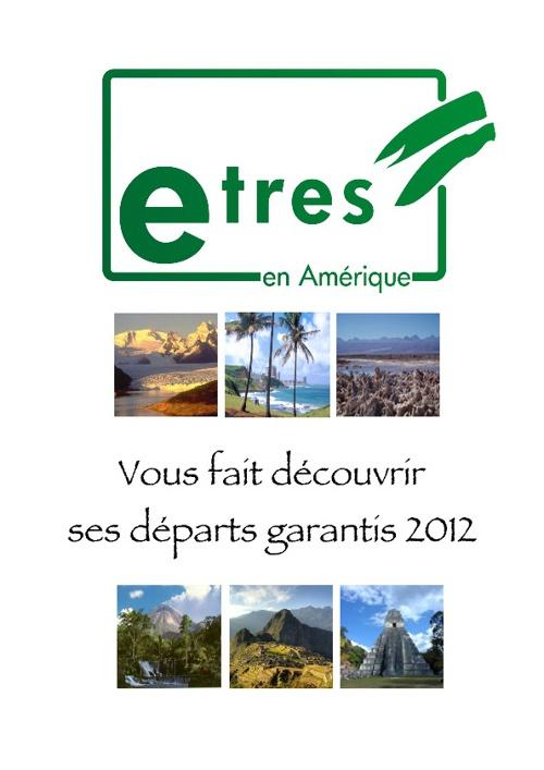 E.T.R.E.S. en Amérique Latine: Les départs garantis 2012