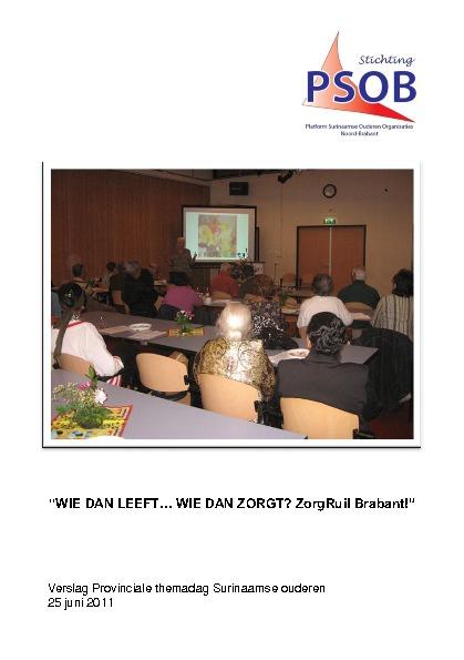 PSOB themadag: Wie dan leeft ... (25 juni 2011)