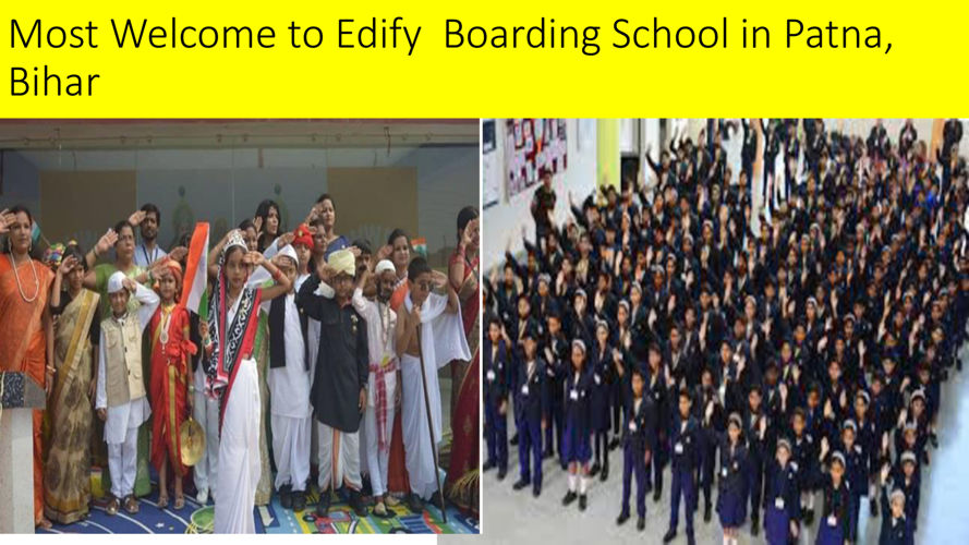 Most Welcome to Edify Boaeding School in Patna,