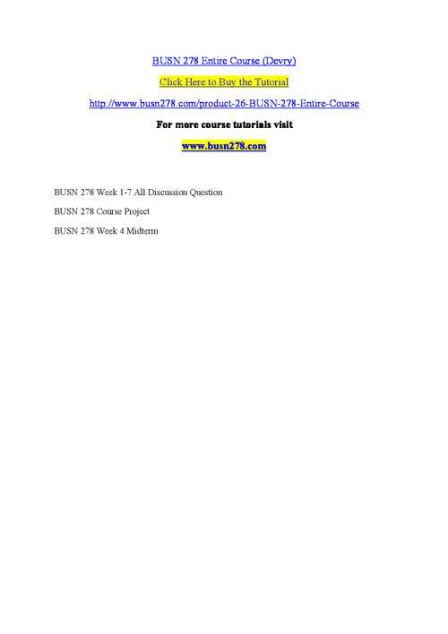 BUSN 278  Entire Course (Devry)