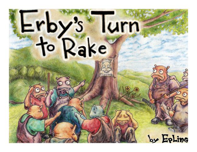 """""""Erby's Turn to Rake"""""""