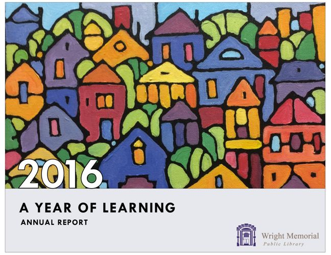 Wright Memorial Public Library 2016 Annual Report