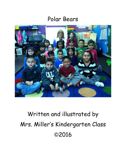 Polar Bears by Mrs. Miller's Class