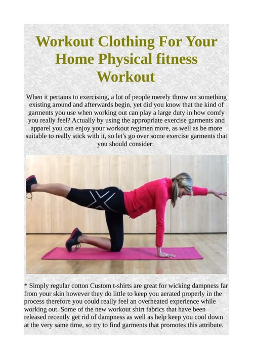 Workout Clothing For Your Home Physical fitness Workout