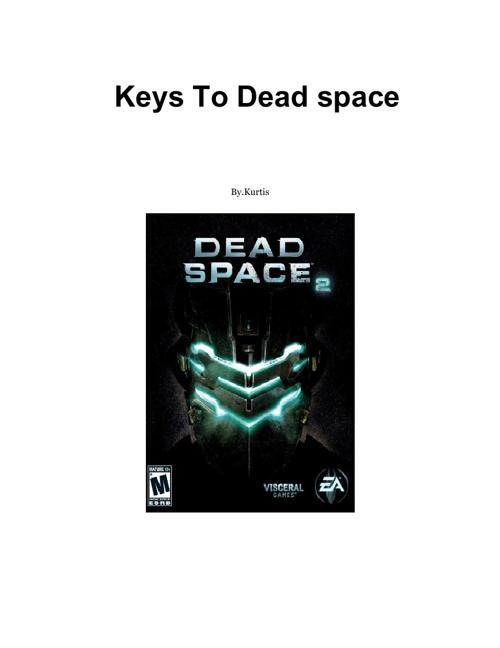 Keys To Dead Space