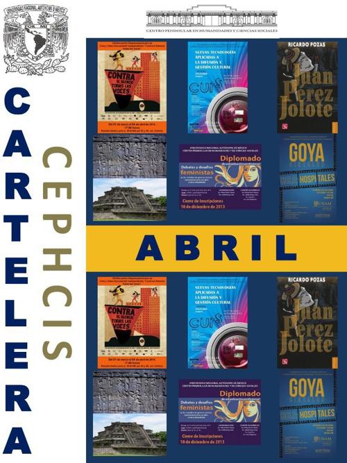 Cartelera CEPHCIS-UNAM, abril 2014.