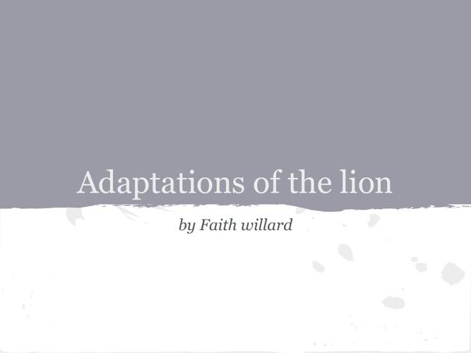 lions Adaptations