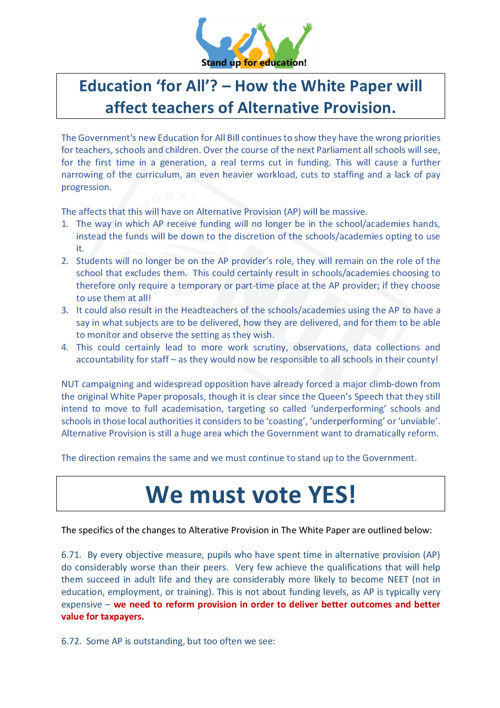 Education for all?  The Affects of the White Paper on Alternativ