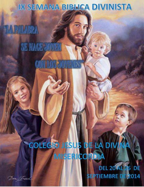 REVISTA SEMANA BÍBLICA/ COLEGIO JESÚS DE LA DIVINA MISERICORDIA