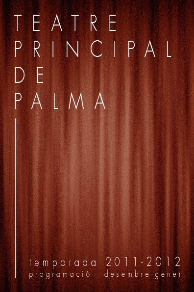 Programació Temporada 2011-2012 Teatre Principal