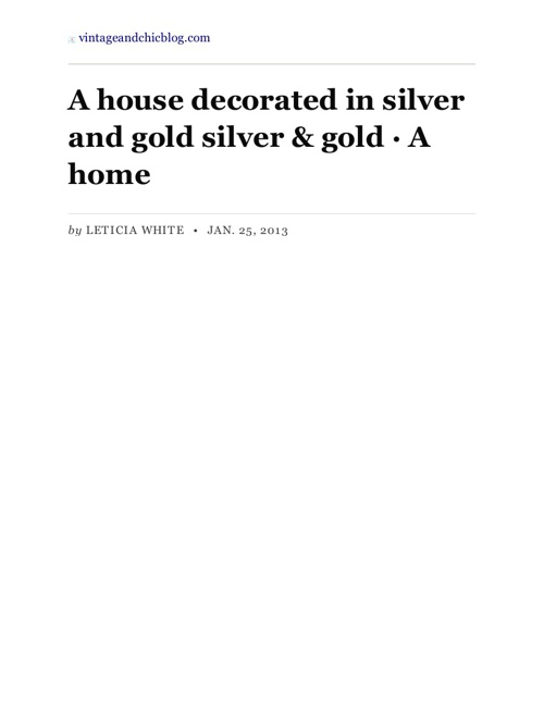 A House Decorated In Silver & Gold