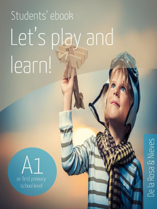 Let's play and learn by De la Rosa & Nieves