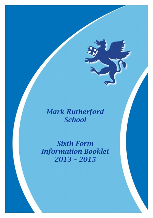 Mark Rutherford Sixth Form Prospectus 2013 - 2015