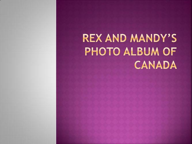 Rex and Mandy's Photo Album of Canada