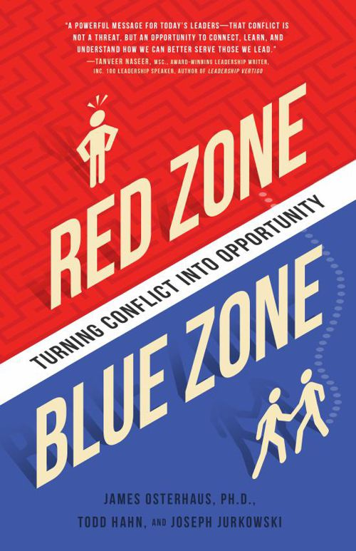 Red Zone, Blue Zone: Turning Conflict Into Opportunity