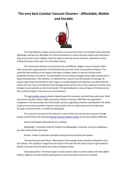 The very best Canister Vacuum Cleaners - Affordable, Mobile and