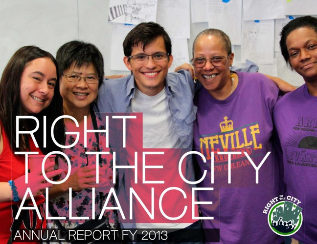 Right To The City Alliance Annual Report FY 2013