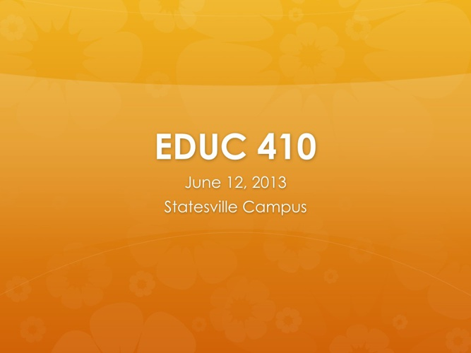 EDUC 410