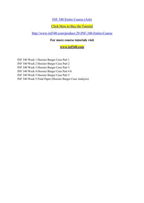 INF 340 Entire Course (Ash)
