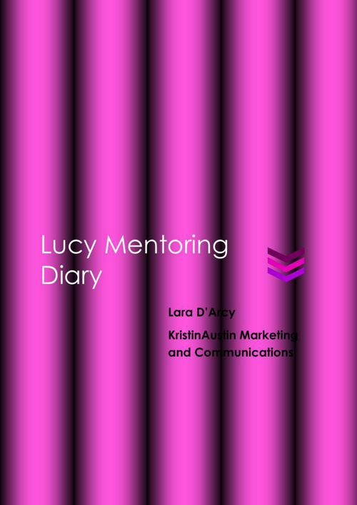 Lara D'Arcy_Lucy Mentoring Diary