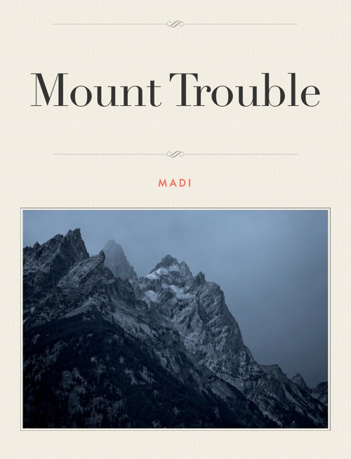 Mount Trouble