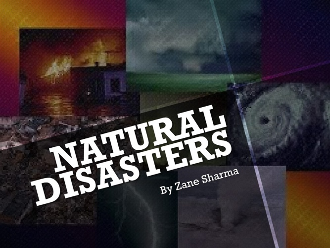 Naturral Disasters